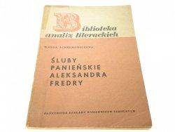 ŚLUBY PANIEŃSKIE ALEKSANDRA FREDRY (1964)