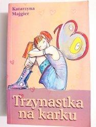 TRZYNASTKA NA KARKU - Katarzyna Majgier 2009