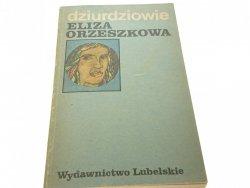 DZIURDZIOWIE - Eliza Orzeszkowa (1983)