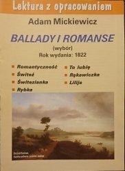 LEKTURA Z OPRACOWANIEM. BALLADY I ROMANSE (WYBÓR) MICKIEWICZ