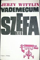 VADEMECUM SZEFA - Jerzy Wittlin 1972