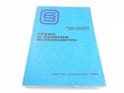 PRAWO W OCHRONIE MŁODOCIANYCH - Kulczycki 1977