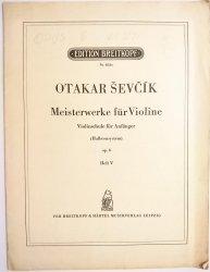 OTAKAR ŚEVĆIK. MEISTERWERKE FUR VIOLINE OP. 6 HEFT V