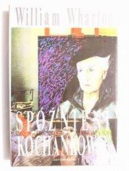 SPÓŹNIENI KOCHANKOWIE - William Wharton 1994
