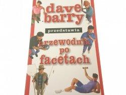 PRZEWODNIK PO FACETACH - Dave Barry 2007