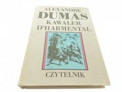 KAWALER D'HARMENTAL - Alexandre Dumas (1989)