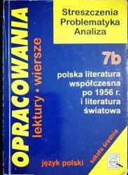OPRACOWANIA CZĘŚĆ 7b POLSKA LITERATURA WSPÓŁCZESNA PO 1956 r.