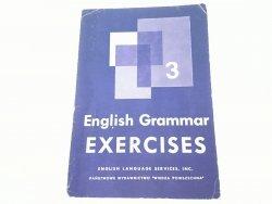 ENGLISH GRAMMAR EXERCISES. BOOK THREE 1973