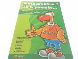 MASZ PROBLEM? TO CI POMOŻE... (1999)