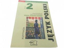 JĘZYK POLSKI 2 POZYTYWIZM - Brandeburska 2004