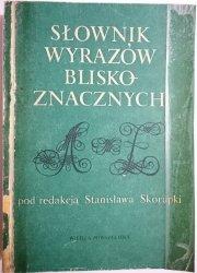 SŁOWNIK WYRAZÓW BLISKOZNACZNYCH Red. Skorupka 1988
