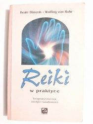 REIKI W PRAKTYCE - Beate Blaszok 1998