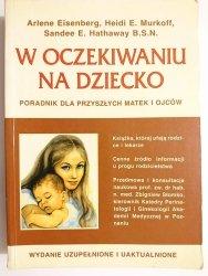 W OCZEKIWANIU NA DZIECKO - Arlene Eisenberg 2000