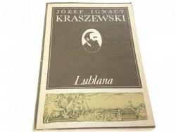 LUBLANA - Józef Ignacy Kraszewski (1986)