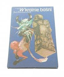 W KRAINIE BAŚNI - Jan Baranowicz 1983