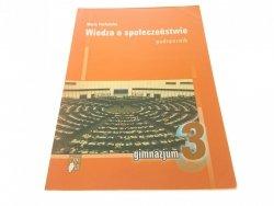 WIEDZA O SPOŁECZEŃSTWIE 3 - Maria Pacholska
