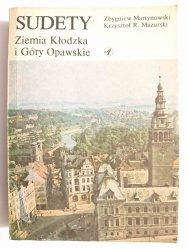SUDETY. ZIEMIA KŁODZKA I GÓRY OPAWSKIE - Zbygniew Martynowski 1988