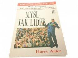 MYŚL JAK LIDER - Harry Alder 1999