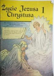 ŻYCIE JEZUSA CHRYSTUSA 1