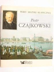 PERŁY MUZYKI KLASYCZNEJ. PIOTR CZAJKOWSKI 2005