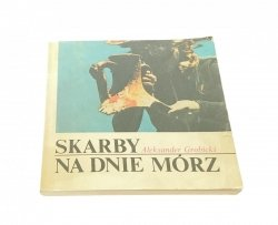 SKARBY NA DNIE MÓRZ - Aleksander Grobicki 1990