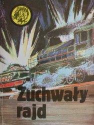 ŻÓŁTY TYGRYS: ZUCHWAŁY RAJD - Marian Sztarski 1987