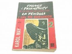 CYGANIE I PRZEMYTNICY. LA PENDOLA - Karol May 1988