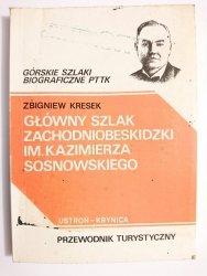 GŁÓWNY SZLAK ZACHODNIOBESKIDZKI IM. KAZIMIERZA SOSNOWSKIEGO - Zbigniew Kresek 1989