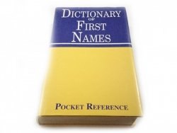 DICTIONARY OF FIRST NAMES 1994