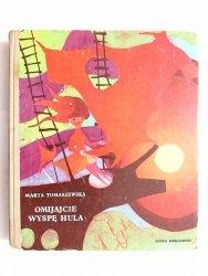 OMIJAJCIE WYSPĘ HULA - Marta Tomaszewska