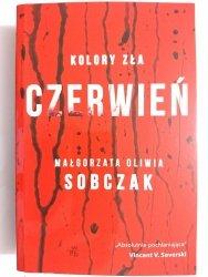 KOLORY ZŁA. CZERWIEŃ - Małgorzata Oliwia Sobczak 2019