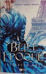 BELLE EPOQUE - Elizabeth Ross 2015