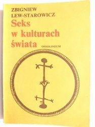 SEKS W KULTURACH ŚWIATA - Zbigniew Lew-Starowicz 1988
