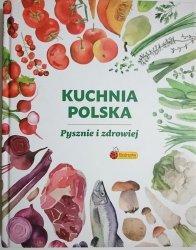 KUCHNIA POLSKA. PYSZNIE I ZDROWIEJ 2017