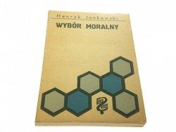 WYBÓR MORALNY - Henryk Jankowski 1965