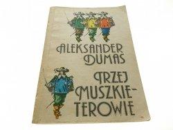 TRZEJ MUSZKIETEROWIE - Alexander Dumas 1987