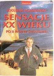 SENSACJE XX WIEKU PO II WOJNIE ŚWIATOWEJ - Bogusław Wołaszański 1998