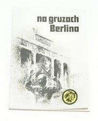 ŻÓŁTY TYGRYS: NA GRUZACH BERLINA - Walczuk 1983
