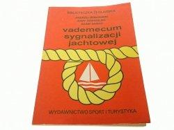 VADEMECUM SYGNALIZACJI JACHTOWEJ - Bebłowski 1988