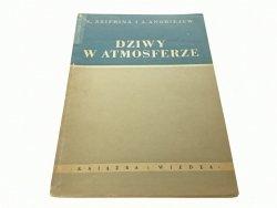 DZIWY W ATMOSFERZE - E. Szifrina 1952