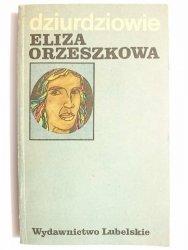 DZIURDZIOWIE - Eliza Orzeszkowa 1983