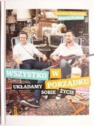 WSZYSTKO W PORZĄDKU. UKŁADAMY SOBIE ŻYCIE - Szymon Hołownia, Marcin Prokop 2013