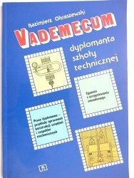 VADEMECUM DYPLOMANTA SZKOŁY TECHNICZNEJ - Kazimierz Okraszewski 1992