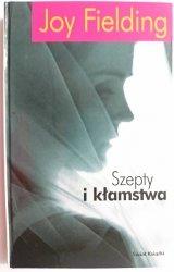 SZEPTY I KŁAMSTWA - Joy Fielding 2003
