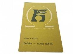 POLSKA - NOWY NARÓD - Jerzy J. Wiatr (1971)