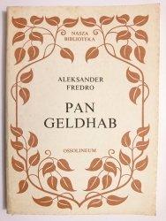 PAN GELDHAB - Aleksander Fredro 1984