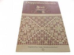 DOPPELDURCHBRUCH 1977
