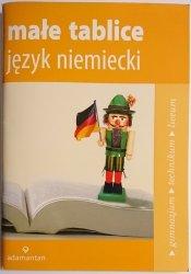 MAŁE TABLICE. JĘZYK NIEMIECKI - Maciej Czauderma, Robert Gross 2008
