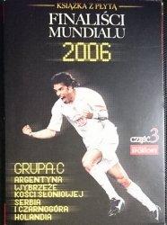 PRZEGLĄD SPORTOWY. FINALIŚCI MUNDIALU 2006 CZĘŚĆ 3
