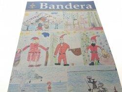 BANDERA. GRUDZIEŃ 2002 R. NR. 12 (1871) XLVI